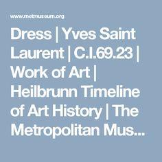 Dress   Yves Saint Laurent   C.I.69.23   Work of Art   Heilbrunn Timeline of Art History   The Metropolitan Museum of Art