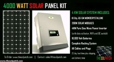 4000 WATT COMPLETE SOLAR PANEL KIT - Price Includes Shipping 4000 WATT COMPLETE PHOTOVOLTAIC KIT   FOR HOME OR BUSINESSES  4KW Solar Panel Package with Inverter and Batteries all in one case These solar panels have 30 year warranty.