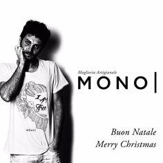 Buon Natale | Merry Christmas Connor MONO| Maglieria Artigianale  #tshirt #brand #mono #fashion #style #streetstyle #photooftheday #merrychristmas #natale #blackandwhite #model #verona #followme #onlineshop