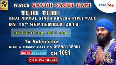 18th September Schedule of Tata Sky Active Devotion Gurbani Channel..  Watch Channel no 183 on Tata Sky to listen to Gurbani 24X7.. Facebook - https://www.facebook.com/nirmolakgurbaniofficial/ Twitter - https://twitter.com/GurbaniNirmolak Downlaod The Mobile Application For 24 x 7 free gurbani kirtan - Playstore - https://play.google.com/store/apps/details?id=com.init.nirmolak&hl=en App Store - https://itunes.apple.com/us/app/nirmolak-gurbani/id1084234941?mt=8