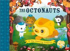 The Octonauts and The Growing Goldfish: Amazon.co.uk: Meomi: Books