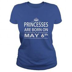 Cool 0506 May 6 Birthday princess born Shirts T Shirt Hoodie Shirt VNeck Shirt Sweat Shirt Youth Tee for Girl and Men and Family T shirts