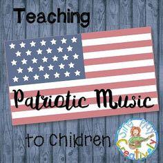 Monday Teacher Magic: Teaching Patriotic Music to Children - Movement Preschool, Preschool Music Activities, Holiday Activities, Elementary Choir, Elementary Music Lessons, Elementary Education, Patriotic Songs For Kids, Veterans Day Songs, Music Education Lessons