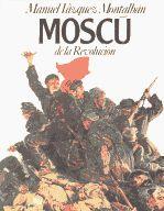 Moscú de la Revolución.