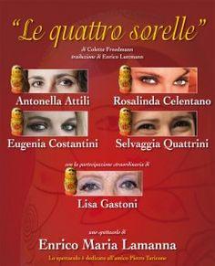 "Italian production ""Le Quattro Sorelle"" 2010"