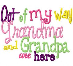Out of my way Grandma and Grandpa are here Embroidery Design Digital Instant Dow.