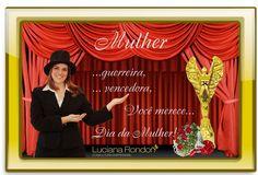 Cartão Comemorativo: Dia da Mulher  Cliente: Luciana Rondon Consultoria Empresarial  http://www.lucianarondon.com.br