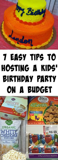 7 Easy Tips to Hosting a Kids' Birthday Party on a Budget