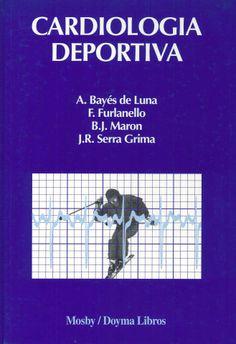 Cardiología deportiva / directores A. Bayés de Luna. Mosby-Doyma, 1994.----------------Doazóns dos Dr Fuster Siebert e Lorenzo Abella