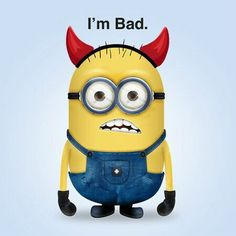 He is a. Bad minion