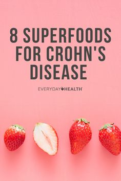 Crohn's disease limits food choices. While there's no one true Crohn's diet, mixing and matching superfoods can help manage symptoms.