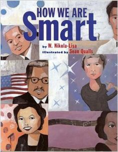 How we are Smart: Sean Qualls (Illustrator) W. Nikola-Lisa (Author)