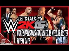 MORE WWE 2K15 LEGENDS CONFIRMED AND ROSTER REVEAL DATE Let's Talk #5 2k Games, Superstar, Wwe, Legends, Dating, Let It Be, Music, Youtube, Movie Posters