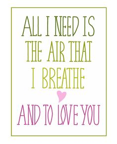 """10"""" x 8"""" All I Need Is The Air That I Breathe Song Lyric Hand Drawn Typography Inspirational Print on Etsy, $18.00"""