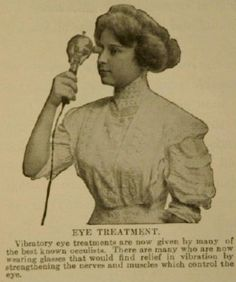 Vibratory Eye treatments which can give eye relief (weird inventions vintage) Vintage Advertisements, Vintage Ads, Weird Inventions, Pseudo Science, Vintage Magazine, Vintage Medical, Eye Treatment, Medical History, Old Ads