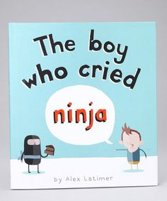 Take a look at this The Boy who Cried Ninja Hardcover by Peachtree Publishers on #zulily today!
