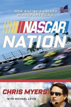 Longtime Fox Sports broadcaster and NASCAR prerace show host Chris Myers demonstrates that racing embodies the best of what makes America great: our competitive spirit; our will to win; our love of pageantry, heroes, and tradition; our willingness to face risks and build for the future.