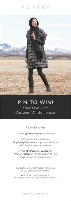 To celebrate the launch of a new season we're giving you the chance to WIN your favourite piece from our AW16 collection. www.poetryfashion.co.uk #MyPoetryFavourites #PoetryFashion #pintowin