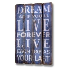 Dream Wooden 3 Plank Wall Plaque --- Quick Info: Price £22.50 This four plank wooden wall plaque will suit any home office or kitchen as a feature piece of wall art. --- Available from Roman at Home. Images Copyright www.romanathome.com