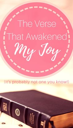 One verse awakened my joy and calmed my overwhelm. It will help you too!