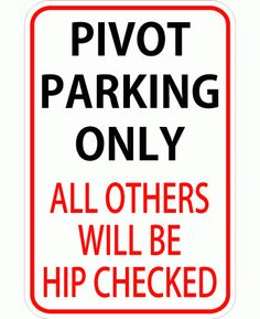 Pivot Parking Roller Derby Sticker  $1.00,* also available now as a sign*via Totally Rad Skatewear