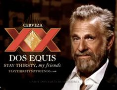 """Print Ad #9 Dos Equis Print Ad. Stevenson, Seth. """"The Quirky Genius of the Dos Equis Ad Campaign."""" <i>The Ad Report Card</i>. Slate, 25 May 2009. Web. 10 Dec. 2015."""
