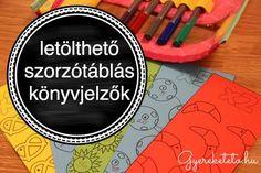 Szorzótáblás könyvjelzők - töltsd le, használja a gyerkőc, és menni fog a tanulás! Dyscalculia, Math For Kids, First Grade, Montessori, Teaching, Education, School, Diy, Google