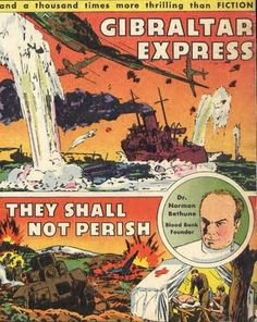 Cover of a comic book illustrating Bethune's rescue of Spanish refugees on the Malaga Road, used as an illustration of the Runagate blogspot's review of Phoenix The Life of Norman Bethune Social Activist, A Comics, Malaga, The Life, Norman, Phoenix, Spanish, Fiction, Comic Books