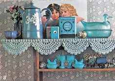 vintage blue crochet kitchen shelf - i really like the shelf edging Crochet Decoration, Crochet Home Decor, Love Crochet, Crochet Yarn, Look Vintage, Vintage Shelf, Yarn Crafts, Diy Crafts, Crochet Boarders