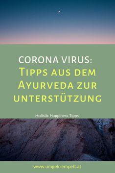 Tipps und Unterstützung aus dem Ayurveda im Kampf gegen das Corona Virus. Klick dich durch! #corona #coronavirus #covid19 #ayurveda #gesundheit #holistisch #ganzheitlich Stress Management, Ayurveda, Happiness, Yoga, Lifestyle, Inspiration, Crown, Happy Life, Psychology Facts