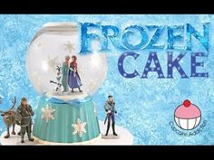 ▶ FROZEN Snow Globe Cake! Make a Disney Frozen themed cake with Anna, Olaf, Elsa and the whole gang! - YouTube