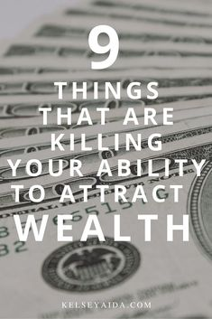 9 Things That are Killing Your Ability to Attract Wealth — Kelsey Aida Manifestation Law Of Attraction, Law Of Attraction Affirmations, Law Of Attraction Money, Law Of Attraction Quotes, Wealth Affirmations, Manifesting Money, Psychology Quotes, How To Manifest, Way Of Life