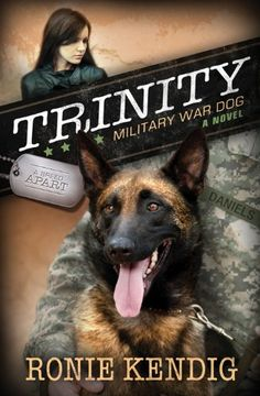 BOOK REVIEW: Trinity: Military War Dog (A Breed Apart Book 1) by Ronie Kendig. Fast-paced start to series - 5 stars. Click on pic for my review.