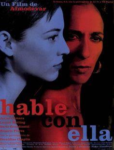 Talk To Her by Pedro Almodóvar The Best Films, Great Films, Good Movies, Cinema Film, Cinema Posters, Love Movie, Movie Tv, Parle Avec Elle, Geraldine Chaplin