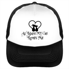 "At Least My Cat Loves Me Hat Cat Lover Sun Caps Sunfrog Luxury Hat For Kitty Lover                                                                                                     		 			100% Polyester foam front, soft mesh back 			Structured, five-panel, mid profile 			3.5"" crown 			Pre-curved visor with braid detailing 			Adjustable double plastic tab back"
