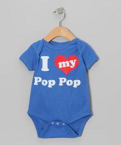 Look what I found on #zulily! Blue 'I Love My Pop Pop' Bodysuit - Infant #zulilyfinds