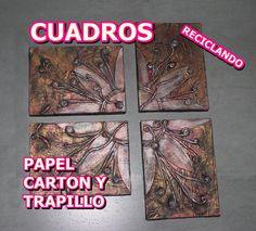 CUADROS  RECICLANDO PAPEL, CARTON Y TRAPILLO