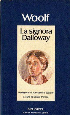 La signora Dalloway - Virginia Woolf - 474 recensioni su Anobii