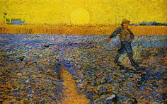 Working for the harvest: Vincent Van Gogh, The Seeder.