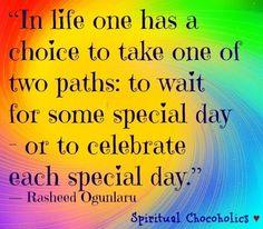Life choice quote via www.Facebook.com/SpiritualChocoholics