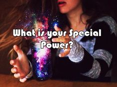 What is your Special Power? I can control the Air
