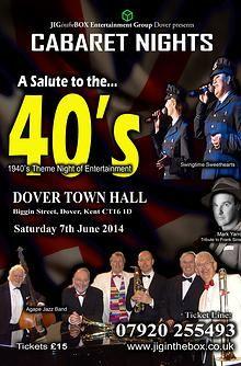 http://jiginthebox.wix.com/cabaret#!40s-cabaret/cyu8  Date         :         Saturday 7th June                  Where       :         Dover Town HalL