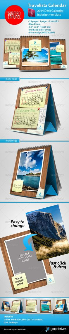 2014 Calendar Travelista  #GraphicRiver         simple, fun, and Clean calendar 2014, easy to use, just put your logo and drag your image to the gray block image on the photo and replaced it with your image and done. it's ready to print, and also customizable.  	 The file include all the elements design EXCEPT the logo, Font, And Photo  	 font:MinionPro-Regular,MyriadPro-Regular, Arial, Cat_s_Awesomely_Awesome_Font ( .dafont /cats-awesomely-awesome-font.font), SketchRockwell-Bold (…