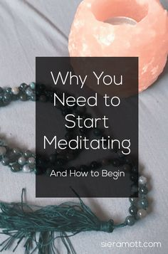 How to start a meditation practice. Benefits of meditation