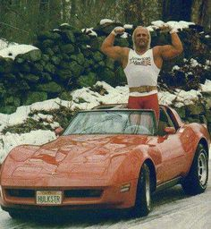 Hulk Hogan and his C3 Corvette  DENIS HAS BEEN TOLD HE LOOKS LIKE HIM!!!  Of course we are talking face. Lol!!