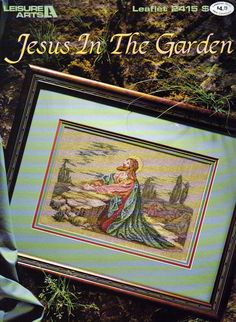 Jesus in The Garden, Counted Cross Stitch Pattern, Jesus Cross Stitch Pattern, Circa 1993 by OnceUponAnHeirloom on Etsy