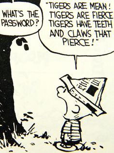 Calvin and Hobbes, another of my older originals. G.R.O.S.S. clubhouse password