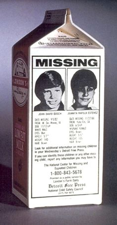 ... era when printed images of missing children appeared on milk cartons