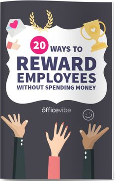 Employee Recognition: The Complete Guide Employee Rewards, Incentives For Employees, Employee Morale, Employee Incentive Ideas, Staff Morale, Employee Wellness, Employee Gifts, Workplace Motivation, Staff Motivation