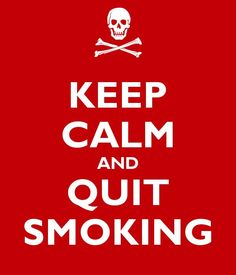KEEP CALM AND Quit Smoking. Another original poster design created with the Keep Calm-o-matic. Buy this design or create your own original Keep Calm design now. Quit Smoking Methods, Help Quit Smoking, Smoking Kills, Giving Up Smoking, Quit Smoking Quotes, Quitting Cigarettes, Smoking Facts, Keep Calm Signs, Combi Vw